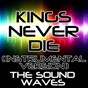 Album Kings never die (instrumental version) de The Soundwaves