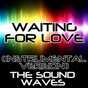 Album Waiting for love (instrumental version) de The Soundwaves