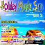 Compilation Holiday music sun, vol. 3 avec Santiago Cortes / Tony Zampa / Greg Mallone / Concept 12 / Oxy...