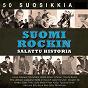 Compilation 50 suosikkia - suomirockin salattu historia avec Pekka Loukiala / Jorma Kalenius / Eino Virtanen / Timo Jamsen / Laila Kinnunen...