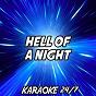 Album Hell of a night (karaoke version) (originally performed by dustin lynch) de Karaoke 24 / 7
