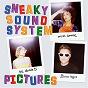 Album Pictures de Sneaky Sound System