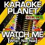 Album Watch me (whip - nae nae) (karaoke version) (originally performed by silento) de A-Type Player