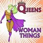 Album Queens, woman things de Daddy's Rebels