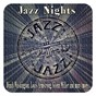 Compilation Jazz nights (dinah washington, louis armstrong, glenn miller and many more...) avec Dakota Staton / George Shearing / The Andrews Sisters / Louis Jordan / Louis Armstrong & the All Stars...