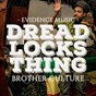 Album Dreadlocks Thing de Brother Culture