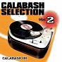Compilation Calabash selection, vol. 2 avec Burro Banton / Yami Bolo / Dre Island / Dixie Peach / Tarrus Riley...