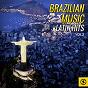 Compilation Brazilian music, latin hits vol. 2 avec João Nogueira / Carlinhos Vergueiro / Leny Andrade / Elizeth Cardoso / Dominguinho...