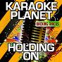 Album Holding on (karaoke version) (originally performed by julio bashmore & sam dew) de A-Type Player