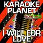 Album I will for love (karaoke version) (originally performed by rudimental & will heard) de A-Type Player