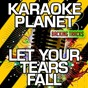 Album Let your tears fall (karaoke version) (originally performed by kelly clarkson) de A-Type Player
