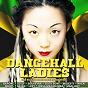 Compilation Dancehall ladies (les filles aussi savent toaster !) avec Meryl / Lovly / Rachelle Allison / Barone / Nken...