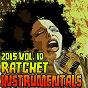 Album Ratchet instrumentals 2015, vol. 10 (karaoke instrumental) de Ratchet Instrumentals