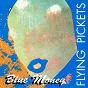Album Blue money (a cappella) de The Flying Pickets