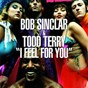 Album I feel for you de Bob Sinclar / DJ Todd Terry
