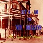 Compilation Let's go to new orleans (the masters of piano) avec James Booker / Little Brother Montgomery / Champion Jack Dupree / Dink Johnson / Cousin Joe...
