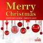 Album Merry Christmas (Christmas Album Smooth Jazz) de Francesco Digilio
