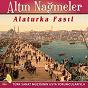 Album Altin nagmeler alaturka fasil (türk sanat müziginin usta yorumculariyla) de Kafur Özaydinli / Murat Ertugrul