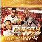Album Tout est interêt de Taboth Cadence