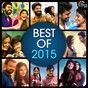 Compilation Best of 2015 avec P Jayachandran / Vijay Yesudas / Shakthishree Gopalan, MD Maqbool Mansoor / Vineeth Sreenivasan, Shaan Rahman / Haricharan...