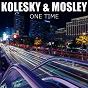 Album One time de Kolesky / Mosley