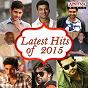 Compilation Latest hits of 2015 avec Prudhvi Chandra / Yazin Nizar / Sagar / Suchitra / Adnan Sami...