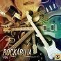 Compilation Rockabilia, vol. 1 avec Mark Link / Charlie Bonne / Dino Gulli / Frank Noble / Henry Bolowski...