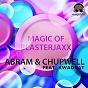 Album Magic of blasterjaxx (feat. kwadrat) de Chupwell / Abram