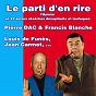 Compilation Le parti d'en rire avec Francis Blanche / Pierre Dac / Roger Lanzac / Louis de Funès / Jean Carmet...