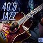 Compilation 40's jazz amazing hits, vol. 4 avec Wayne King & His Orchestra / Frank Sinatra / Ella Mae Morse / Helen Forrest / Bing Crosby, John Scott Trotter...