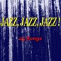 Compilation Jazz, jazz, jazz! (25 songs) avec Buddy Rich / Sidney Bechet / Bob Crosby / Miles Davis / Julie London...