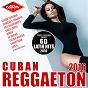 Compilation Cuban reggaeton 2016 - cubaton (60 latin hits) avec Juan Karlos / DJ Unic / El Príncipe / El Chacal / Baby Lores...