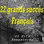 Compilation 22 grands succès français (22 hits remastered) avec Boby Lapointe / Jean-Jacques Debout / Yves Montand / Sylvie Vartan / Serge Gainsbourg...