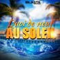 Compilation Quoi de neuf au soleil, vol. 2 avec Kenza Farah / Audshine / Elephant Man / Diego Coronas / Ragga Ranks...