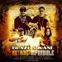 Album Nothing is impossible (feat. layzie bone, sloan bone, muriel) de Blaze N Kane