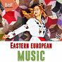 Compilation Eastern european music (lajos boross, jo privat, béba balai) avec Magyar Állami Népi Együttes / Béla Babai / Sandor Lakatos et Son Orchestre / Jo Privat / Les Manouches de Paris...