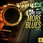 Compilation Time for more blues, vol. 2 avec Jack Kelly & His South Memphis Jug Band / The Four Freshman / Ray Charles / The Teen Queens / Jimmy Yancey...