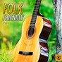 Compilation Folk friendly, vol. 1 avec Sam Mcgee / Mississippi Fred MC Dowell / The Corrie Folk Trio, Paddie Bell / The Stanley Brothers / John Davis, the Georgia Sea Island Singers...