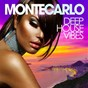 Compilation Monte Carlo Deep House Vibes avec Sarah Carlsson / Shamika Cox / Liam van Dyke / Nikolas Miyakis / Kim Mcnichols...