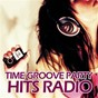 Compilation Time groove party hits radio avec Roger Newstar / Gabrielle / Sky / Kendal / Hughes...