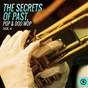 Compilation The secrets of past, pop & doo wop, vol. 4 avec The Hardtimes / Mary Ann Lorri / Fred Hughes / The Enchanted Forest / St. Nicklus...