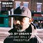 Album Our day will come freestyle (brapp HD series) de Logic / Urban Monk