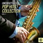 Compilation Unforgettable pop hits collection, vol. 1 avec Eddie Hodges / Glenn Miller / Jimmy Dorsey / Mario Lanza / Pee Wee King...