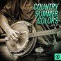 Compilation Country summer colors, vol. 3 avec Ed Haley / Red Sovine / Tommy Collins / Tommy Collins, Wanda Collins / Benny Thomasson...