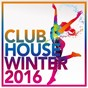 Compilation Clubhouse winter 2016 avec 8barz, Futr3, Martin Villeneuve / Míng / Frank Beat, Sergio Pardo / Daniel Argoud / Hugobeat...