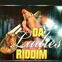 Compilation Da ladies riddim avec Milk / Cess / Singhateh / Ruggie / G Faal...