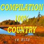 Compilation Compilation 100% country (16 hits) avec Freddy Fender / Lynn Anderson / Kenny Rogers / Asleep At the Wheel / Porter Wagoner...