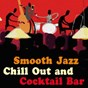 Compilation Smooth jazz, chill out & cocktail bar avec Barney Kessel / Ray Bryant / Yosta / Hank Jones / Oscar Peterson...