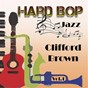 Album Hard Bop Jazz Vol. 1, Clifford Brown de Clifford Brown