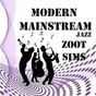 Album Modern Mainstream Jazz, Zoot Sims de Zoot Sims